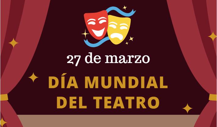 <p>27 de marzo, Día del Teatro</p>