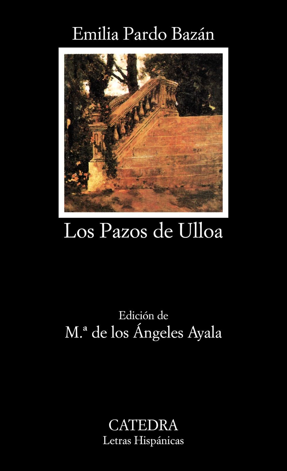 Los Pazos de Ulloa - Ediciones Cátedra
