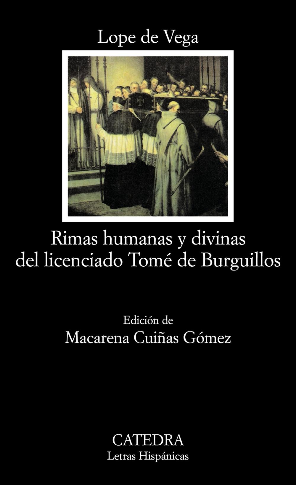 Rimas Humanas Y Divinas Del Licenciado Tomé De Burguillos Ediciones Cátedra